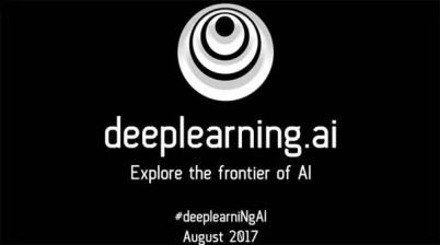 前百度首席科学家吴恩达成立Deeplearning.ai